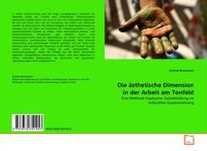 Buchcover von Die ästhetische Dimension in der Arbeit am Tonfeld
