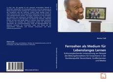 Portada del libro de Fernsehen als Medium für Lebenslanges Lernen