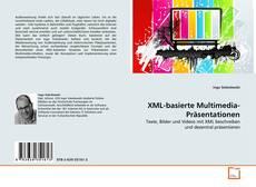 Bookcover of XML-basierte Multimedia-Präsentationen