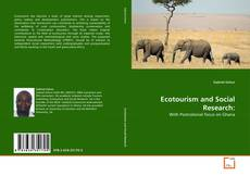 Bookcover of Ecotourism and Social Research: