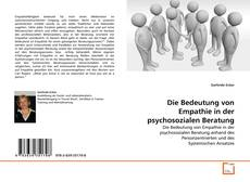 Copertina di Die Bedeutung von Empathie in der psychosozialen Beratung