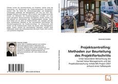 Buchcover von Projektcontrolling: Methoden zur Beurteilung des Projektfortschritts