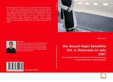 Buchcover von Der Besuch Papst Benedikts XVI. in Österreich im Jahr 2007
