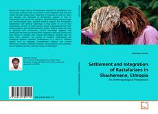 Bookcover of Settlement and Integration of Rastafarians in Shashemene, Ethiopia