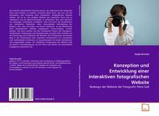 Portada del libro de Konzeption und Entwicklung einer interaktiven fotografischen Website