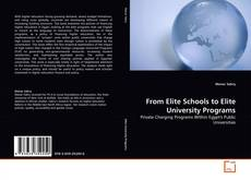From Elite Schools to Elite University Programs kitap kapağı