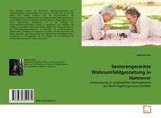 Buchcover von Seniorengerechte Wohnumfeldgestaltung in Hannover