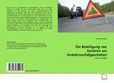 Die Beteiligung von Senioren am Verkehrsunfallgeschehen的封面