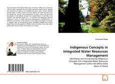 Couverture de Indigenous Concepts in Integrated Water Resources Management