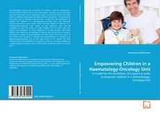 Couverture de Empowering Children in a Haematology-Oncology Unit