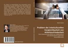 Problem der interkulturellen Vergleichbarkeit von Arbeitszufriedenheit kitap kapağı