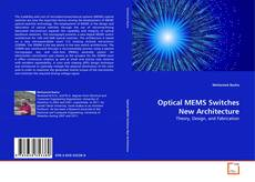 Bookcover of Optical MEMS Switches New Architecture