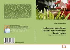Indigenous Knowledge Systems for Biodiversity Conservation kitap kapağı