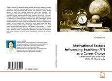 Motivational Factors Influencing Teaching (FIT) as a Career Choice的封面