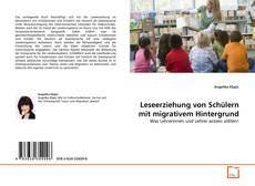 Couverture de Leseerziehung von Schülern mit migrativem Hintergrund