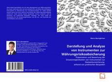 Buchcover von Darstellung und Analyse von Instrumenten zur Währungsrisikoabsicherung