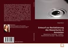 Portada del libro de Entwurf zur Revitalisierung des Wasserturms in Amstetten