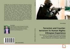 Bookcover of Terrorism and Counter-terrorism Vs Human Rights: Ethiopian Experience