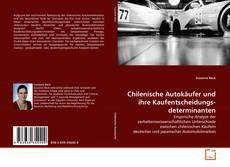 Bookcover of Chilenische Autokäufer und ihre Kaufentscheidungs-determinanten