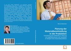 Portada del libro de Planung der Materialbereitstellung in der Produktion