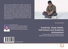Borítókép a  Creativity, Study Habits, Self-Esteem and Academic Achievement - hoz