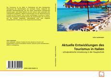 Buchcover von Aktuelle Entwicklungen des Tourismus in Italien