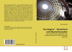 """Bookcover of """"Isis Regina"""" - Mutterkult und Mysterienzauber"""