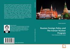 Bookcover of Russian Foreign Policy and The Iranian Nuclear Program