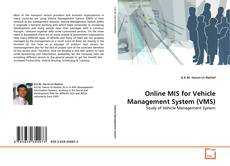 Bookcover of Online MIS for Vehicle Management System (VMS)