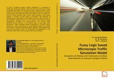 Buchcover von Fuzzy Logic based Microscopic Traffic Simulation Model
