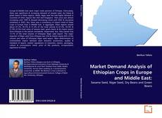 Copertina di Market Demand Analysis of Ethiopian Crops in Europe and Middle East: