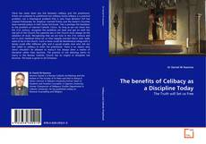 Couverture de The  benefits of Celibacy as a Discipline Today