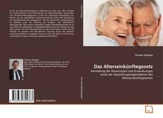 Bookcover of Das Alterseinkünftegesetz