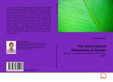 Bookcover of The Socio-Cultural Dimensions of Gender