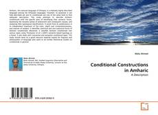 Bookcover of Conditional Constructions in Amharic