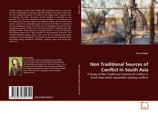 Bookcover of Non Traditional Sources of Conflict in South Asia