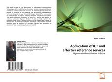Bookcover of Application of ICT and effective reference services