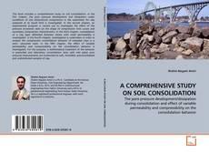 Обложка A COMPREHENSIVE STUDY ON SOIL CONSOLIDATION