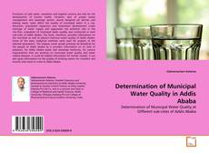 Capa do livro de Determination of Municipal Water Quality in Addis Ababa