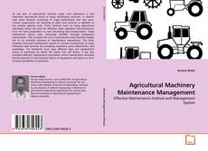 Agricultural Machinery Maintenance Management的封面