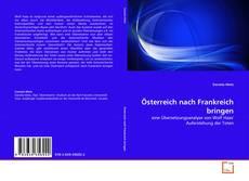 Capa do livro de Österreich nach Frankreich bringen