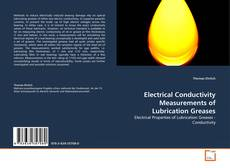 Bookcover of Electrical Conductivity Measurements of Lubrication Greases
