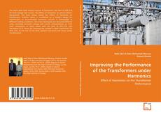 Bookcover of Improving the Performance of the Transformers under Harmonics
