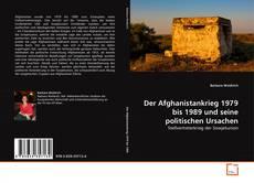 Bookcover of Der Afghanistankrieg 1979 bis 1989 und seine politischen Ursachen