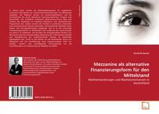 Couverture de Mezzanine als alternative Finanzierungsform für den Mittelstand