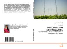 Bookcover of IMPACT OF FARM MECHANIZATION: