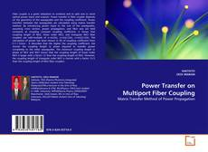 Borítókép a  Power Transfer on Multiport Fiber Coupling - hoz