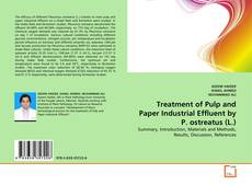 Bookcover of Treatment of Pulp and Paper Industrial Effluent by P. ostreatus (L.)