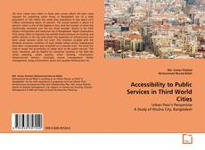 Portada del libro de Accessibility to Public Services in Third World Cities