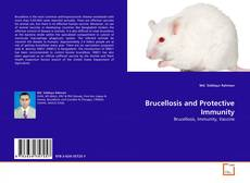 Brucellosis and Protective Immunity的封面